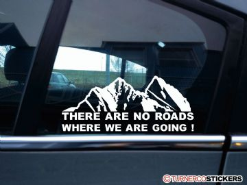 """ There are no roads where we are going ""  Mountain silhouette , offroad truck sticker"